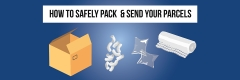 How to Safely Pack and Send Your Parcels