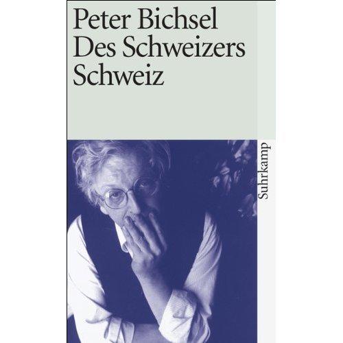 Des Schweweizers Schweiz