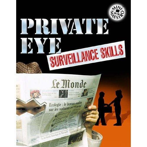 Private Eye Surveillance Skills