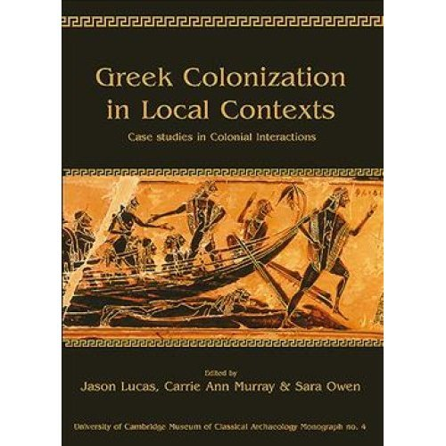 Greek Colonization in Local Contexts