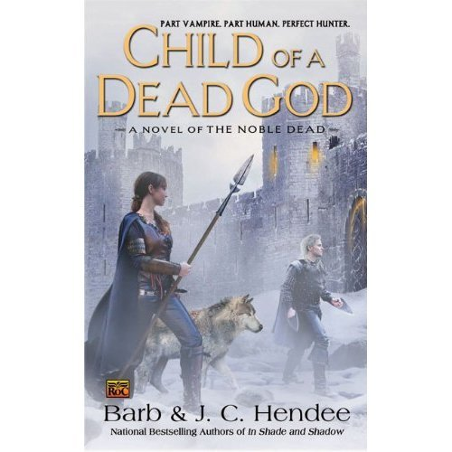 Child of a Dead God (Noble Dead)
