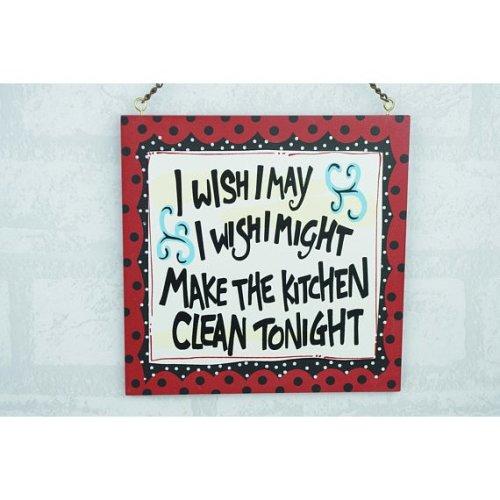 Wall Plaque I Wish I Wish Make The Kitchen Clean Tonight