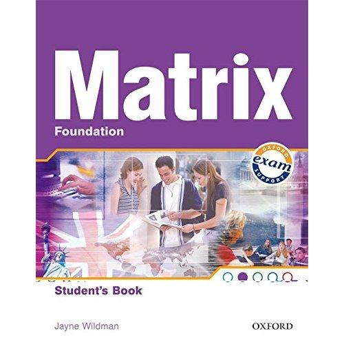 New Matrix Foundation: Matrix: Foundation Student's Book