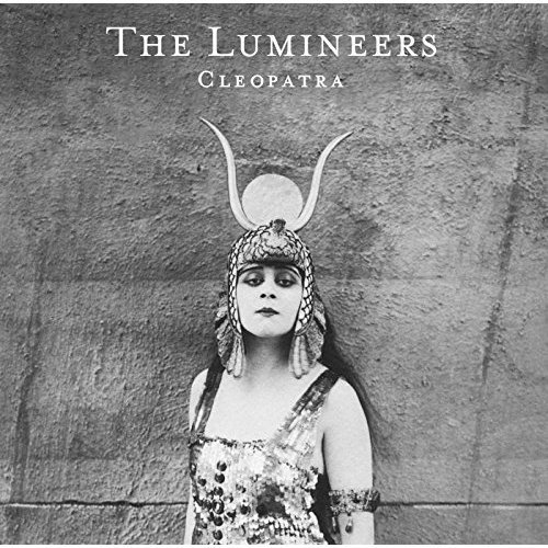 The Lumineers - Cleopatra [VINYL]
