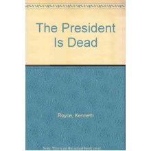 The President is Dead