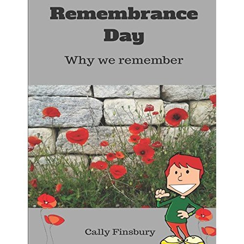 Remembrance Day: Why we remember (Special occasions & celebrations)