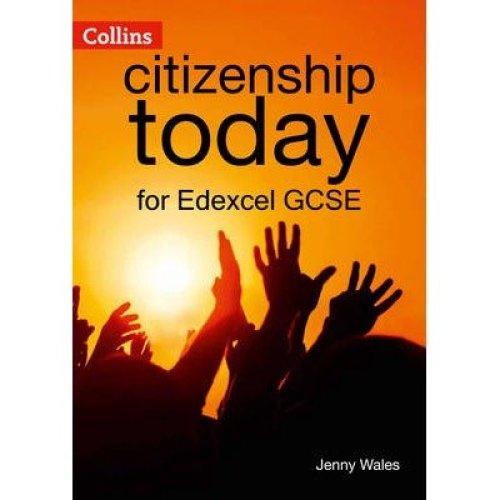 Collins Citizenship Today: Edexcel Gcse Citizenship Student's Book