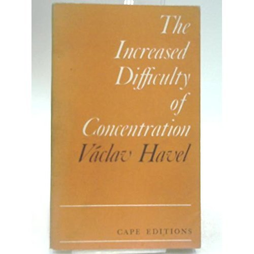 Increased Difficulty of Concentration (Cape Editions)