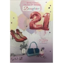 21st Birthday Card - Daughter / Sister / Niece / Great Granddaughter