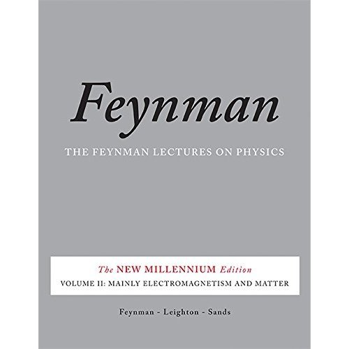The Feynman Lectures on Physics, Vol. II: The New Millennium Edition: Mainly Electromagnetism and Matter: 2 (Feynman Lectures on Physics (Paperback))