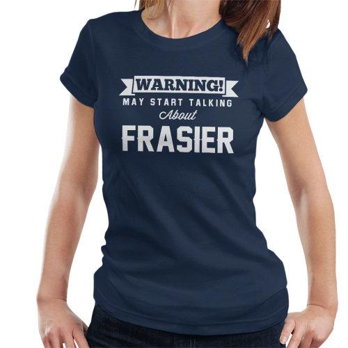 Warning May Start Talking About Frasier Women's T-Shirt