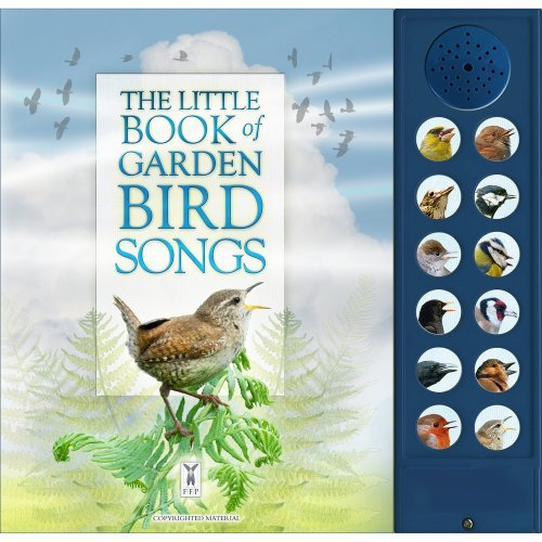 The Little Book of Garden Bird Songs (Sound Book)