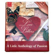 Love Letters - A Little Anthology of Passion
