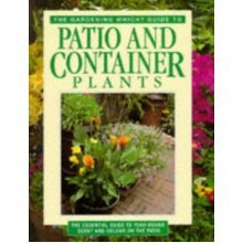 """""""Gardening Which?"""" Guide to Patio and Container Plants (""""Which?"""" Consumer Guides)"""