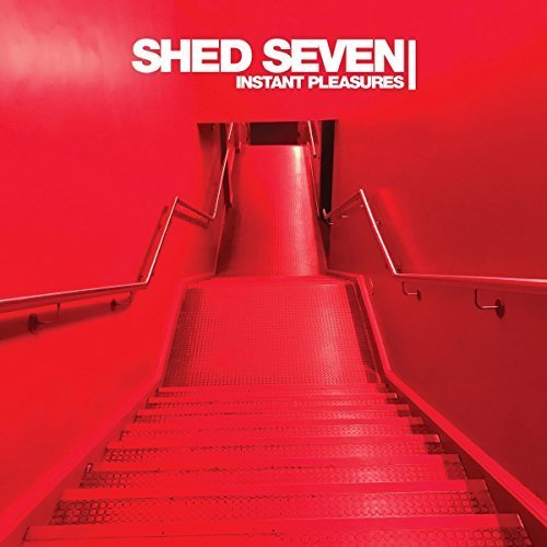 Shed Seven - Instant Pleasures | CD Album