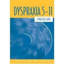 Dyspraxia 5-11: a Practical Guide