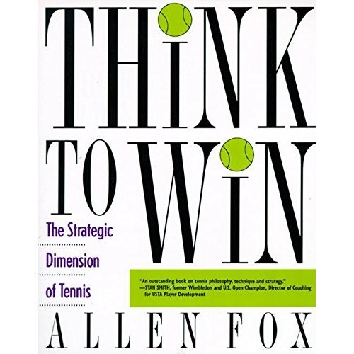 Think To Win: The Strategic Dimension of Tennis