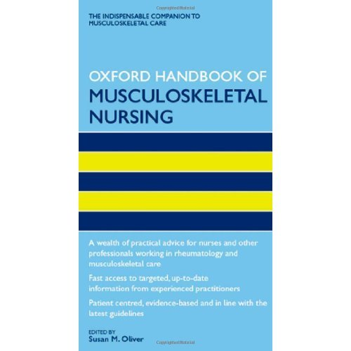Oxford Handbook of Musculoskeletal Nursing (Oxford Handbooks in Nursing)