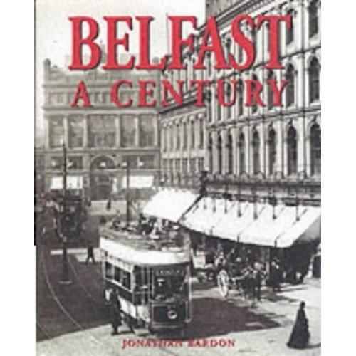 Belfast: A Century