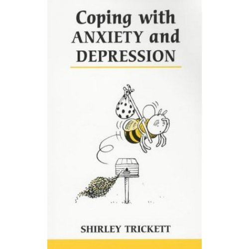 Coping with Anxiety and Depression (Overcoming Common Problems)