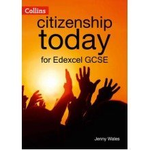 Collins Citizenship Today: Edexcel Gcse Citizenship Student's Book