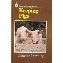 Keeping Pigs (garden Farming Series)