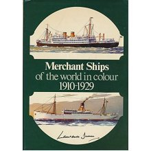 Merchant Ships of the World in Colour, 1910-1929 (Colour S)