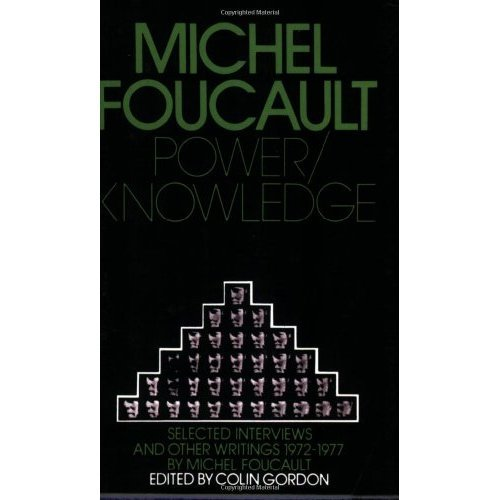 Power Knowledge: Selected Interviews and Other Writings, 1972-77