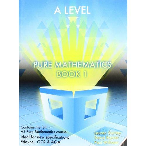 Essential Maths A Level Pure Mathematics Book 1