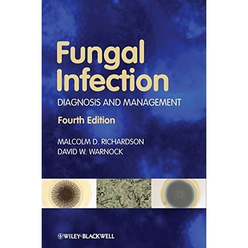 Fungal Infection: Diagnosis and Management, 4th Edition