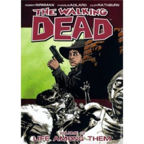 Walking Dead: Life Among Them Volume 12