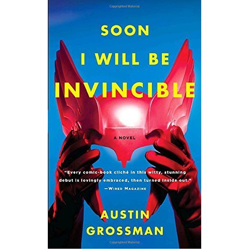 Soon I Will Be Invincible (Vintage)