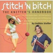 Stitch 'n Bitch Handbook