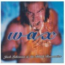 Jack Lukeman (Jack L) & The Black Romantics - Wax CD