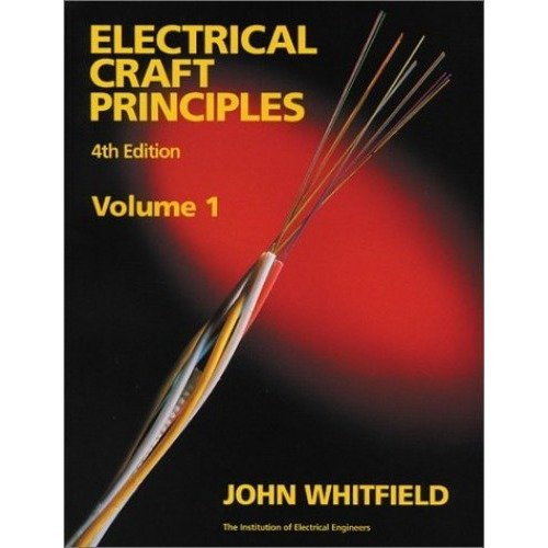 Electrical Craft Principles: V. 1 (iee)