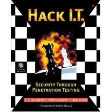 Hack I.t. - Security Through Penetration Testing: a Guide to Security Through Penetration Testing