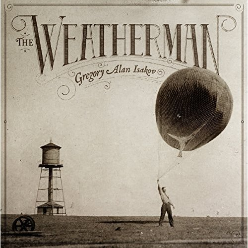 Gregory Alan Isakov - The Weatherman [VINYL]
