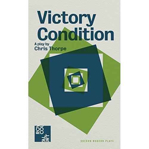 Victory Condition (Oberon Modern Plays)