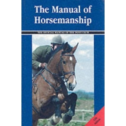 The Manual of Horsemanship (British Horse Society)
