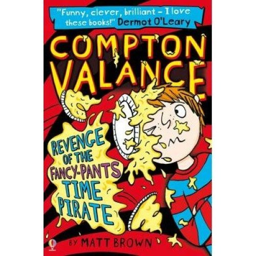 Compton Valance Revenge of the Fancy-pants Time Pirate