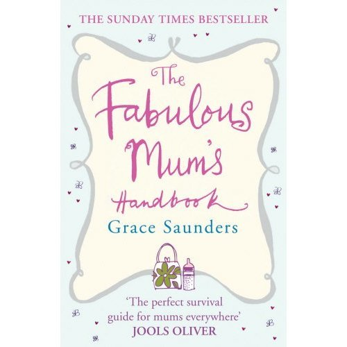 The Fabulous Mum's Handbook