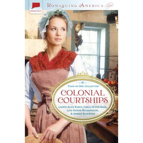 Colonial Courtships Paperback (Romancing America)