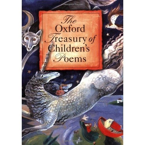 The Oxford Treasury of Children's Poems