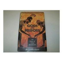Gods and Heroes: Story of Greek Mythology