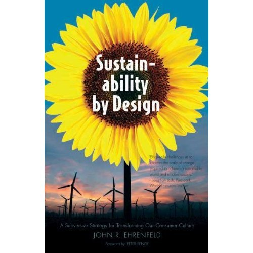 Sustainability by Design: A Subversive Strategy for Transforming Our Consumer Culture