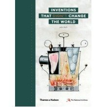 Inventions That Didn't Change the World