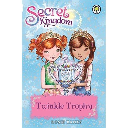 Twinkle Trophy: Book 30 (Secret Kingdom)