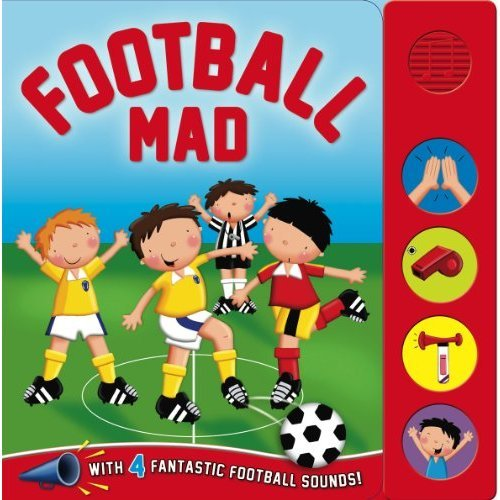 4 Sounds - Sound Board - Sports Mad - Football (Igloo Books Ltd) (Sport Sound Board)