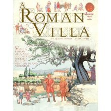 A Roman Villa (Spectacular Visual Guides)