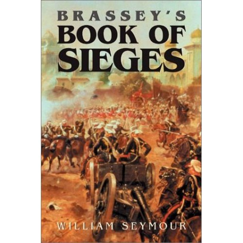 BRASSEY'S BOOK OF SIEGES